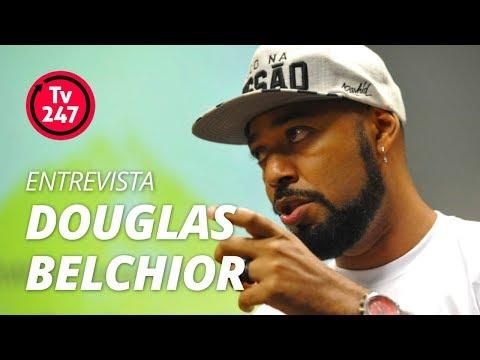 TV 247 ENTREVISTA: DOUGLAS BELCHIOR