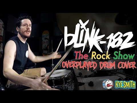 blink182  The Rock Show Overplayed Drum   Kye Smith 4K