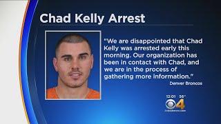 Denver Broncos Backup Quarterback Chad Kelly Arrested