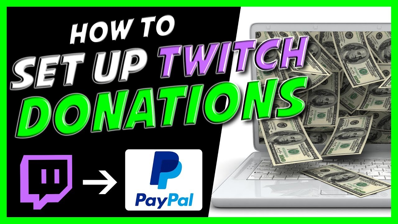 How to setup donations on Twitch! Paypal (2019) - YouTube