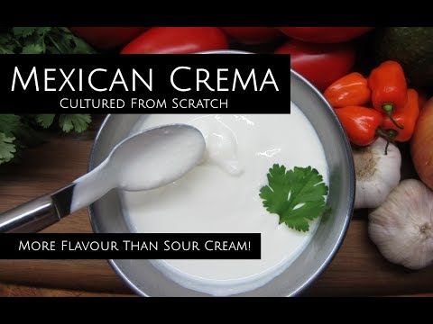 Mexican Crema From Scratch - NOT Just Thin Sour Cream