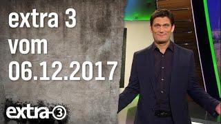 Extra 3 vom 06.12.2017