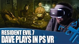 Resident Evil 7 PlayStation VR Gameplay - How Long Can Dave Last?