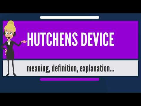 What is HUTCHENS DEVICE? What does HUTCHENS DEVICE mean? HUTCHENS DEVICE meaning & explanation