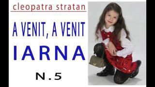 Cleopatra Stratan A VENIT A VENIT IARNA