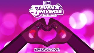 Steven Universe The Movie - True Kinda Love [Estelle & Zach Callison] OFFICIAL