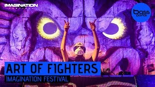 Art of Fighters - Imagination Festival 2016 [BassPortal]
