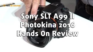 Sony A99 Mark II   Foto de Vakman @ Photokina 2016