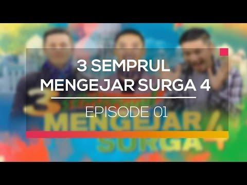 3 Semprul Mengejar Surga 4 - Episode 01
