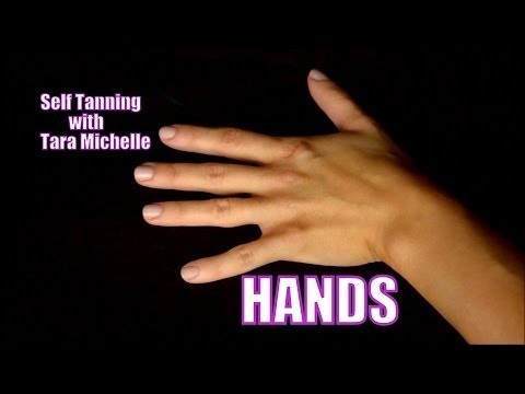 Self Tanning Tutorial *Hands*