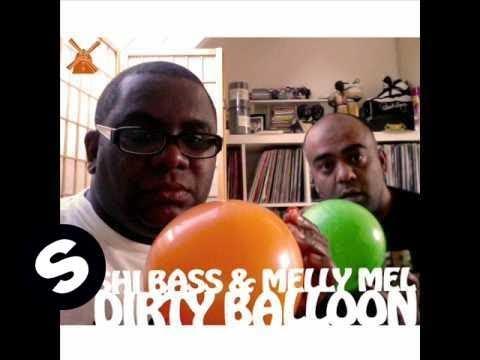 Rishi Bass & Melly Mel - Dirty Balloon
