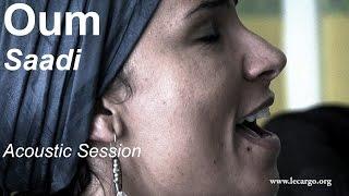 #729 Oum - Saadi (Acoustic Session)