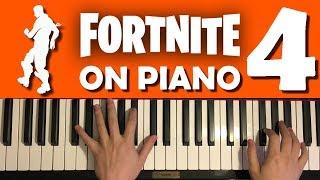 FORTNITE DANCES ON PIANO (Part 4)