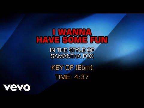 Samantha Fox - I Wanna Have Some Fun (Karaoke)