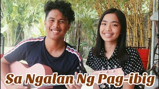 Sa Ngalan Ng Pag-ibig - December Avenue | COVER ft. Louis Semilla