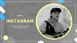 DEAN - 'INSTAGRAM' Easy Lyrics (SUB INDO)