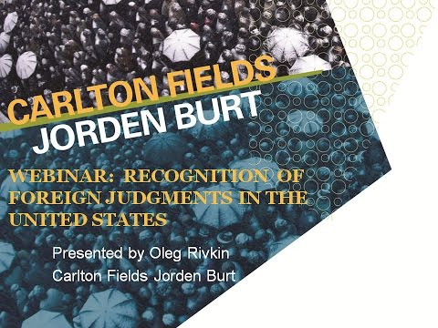 Recognition of Foreign Judgments in the United States (Webinar)