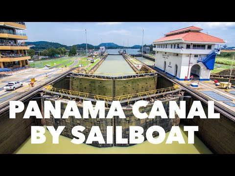 PANAMA CANAL ON A SAILBOAT – Chase the Story 33