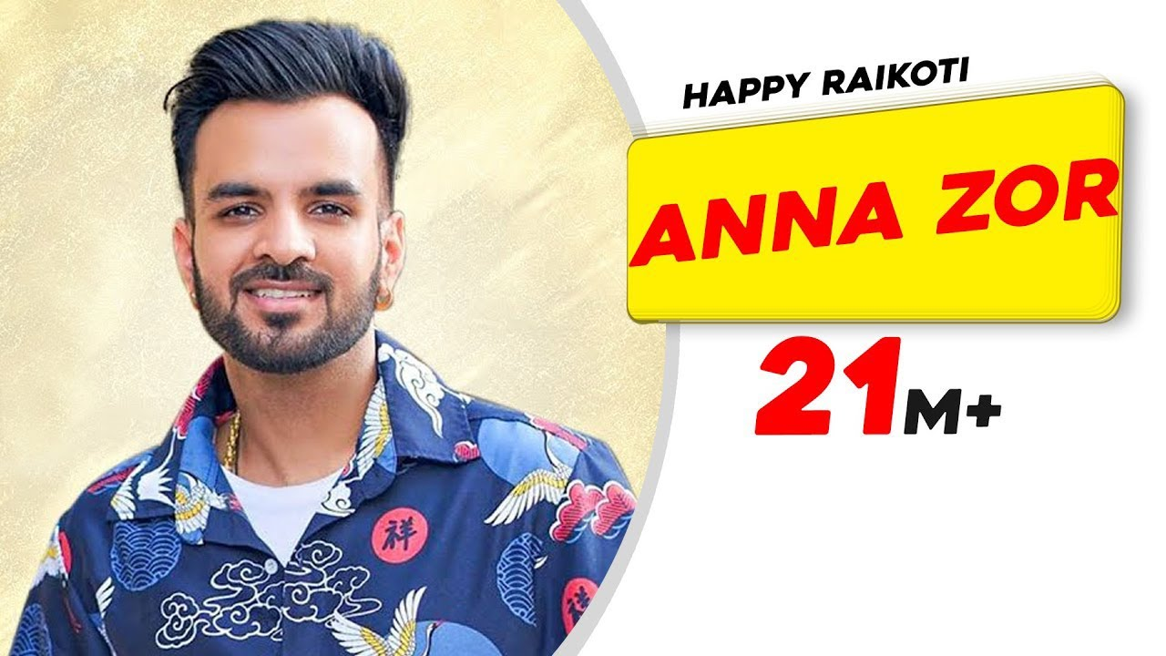 Anna Zor | Happy Raikoti | Latest Punjabi Song 2015 | Speed Records #1