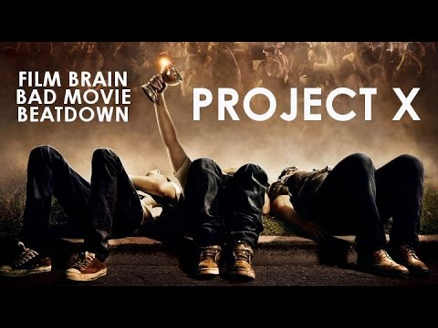 Bad Movie Beatdown: Project X (2012) (REVIEW)