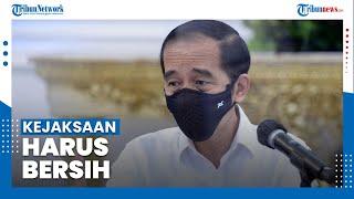 Download Presiden Joko Widodo Minta Kejaksaan Harus Menjadi Lembaga Bersih