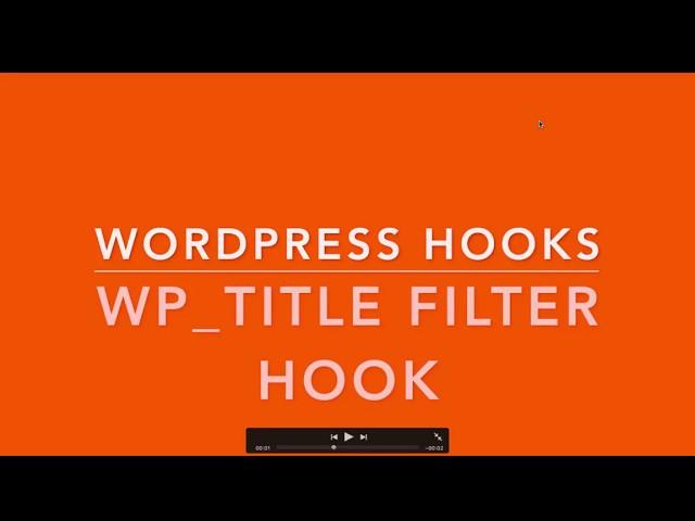 WordPress Hooks Filters wp_title Part- 19 Example