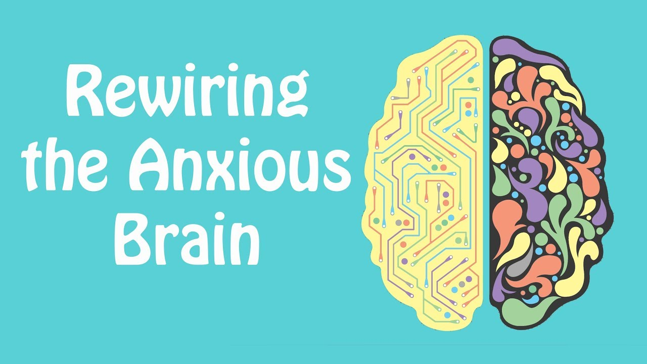 Rewiring the Anxious Brain - Neuroplasticity and the Anxiety Cycle | www.therapynutshell.com