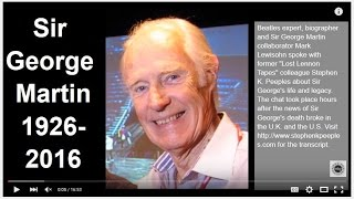 Sir George Martin Tribute - Beatles Expert Mark Lewisohn