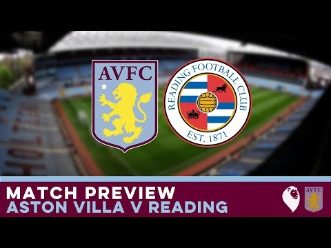 MATCH PREVIEW | Aston Villa v Reading