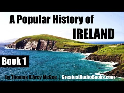 A POPULAR HISTORY OF IRELAND Book 1 - FULL AudioBook | GreatestAudioBooks.com