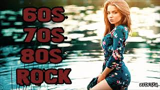Greatest 60s 70s and 80s Rock Hits | 60s 70s 80s Rock Music Mix Playlist | 60s 70s 80s Rock Songs