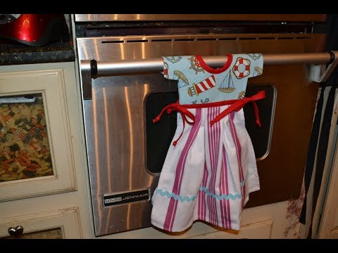 EPISODE 65 ~ Hanging Tea Towel~ Little Girl Dress - Less than 2 hour project