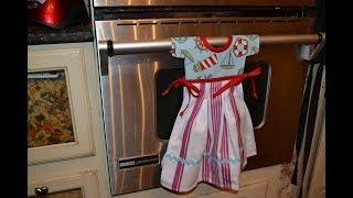 EPISODE 65 ~ Hanging Tea Towel~ Little Girl Dress - Less than 2 hour project