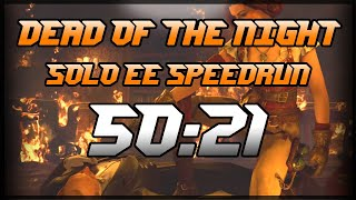 Dead of the Night Solo EE Speedrun - 50:21