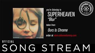 Superheaven - Blur (Official Audio)