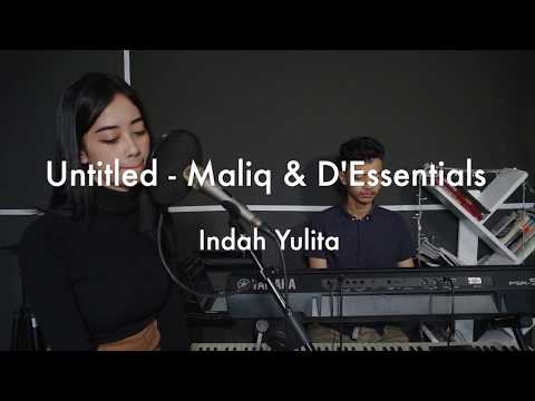 Untitled - Maliq & D'Essentials (Cover By Indah Yulita)