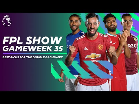 BEST picks for Double Gameweek 35 & three Manchester United fixtures | FPL Show