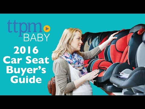 Car Seat Buyers Guide 2016—Infant & Convertible Seats   TTPM Shopping Tips   Design, Safety & More