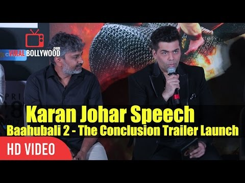 Karan Johar Full Speech At Baahubali 2 - The Conclusion Trailer Launch