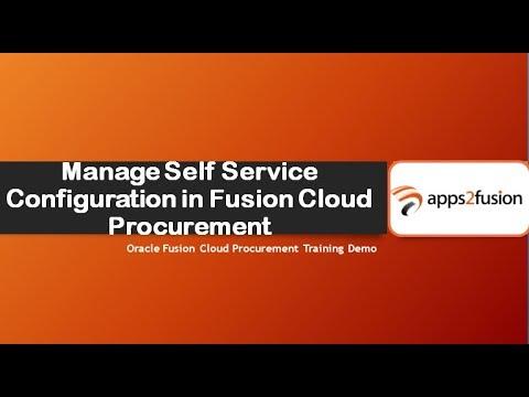 Manage Self Service Configuration in Fusion Cloud Procurement