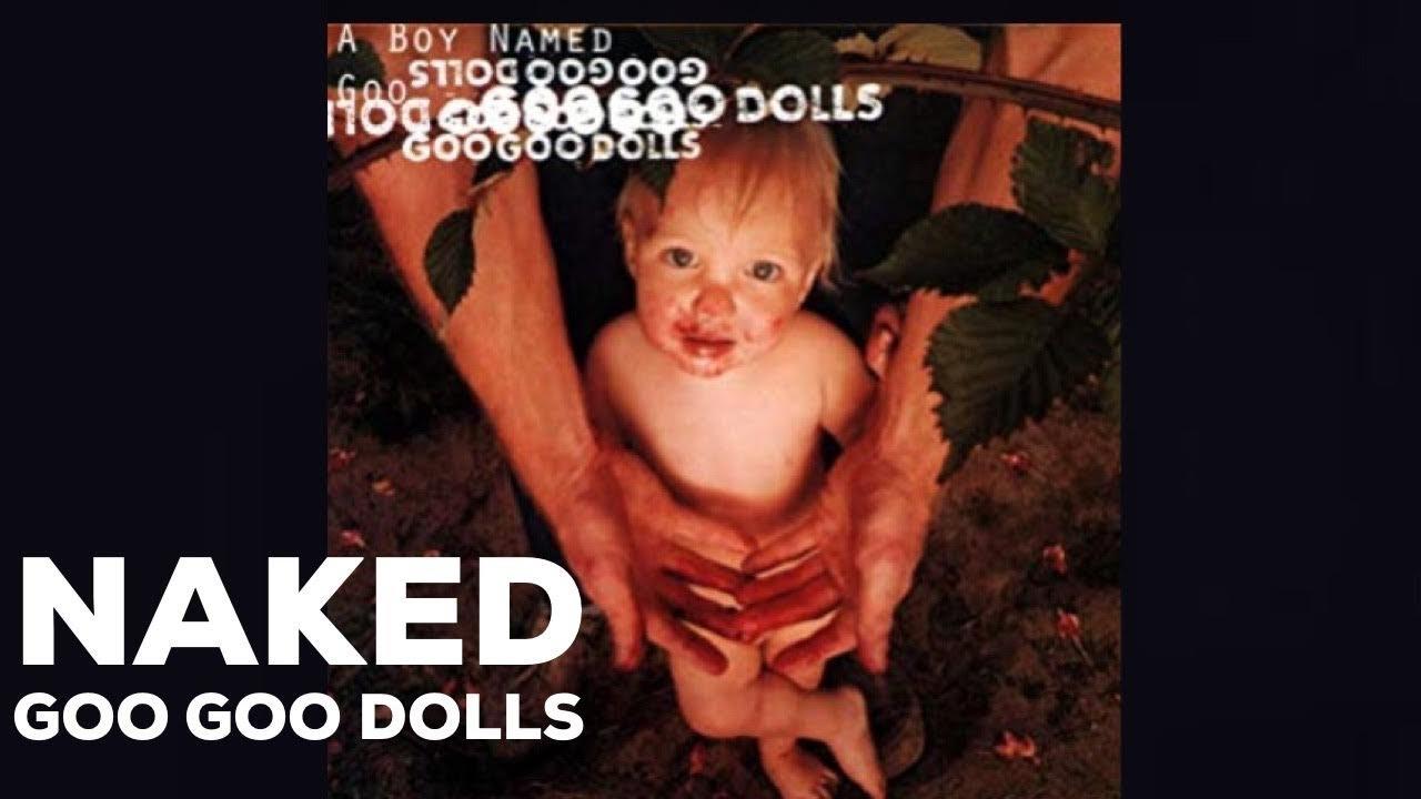 goo-goo-dolls-naked-video