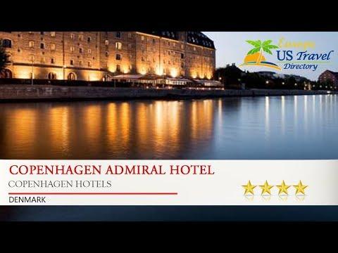Copenhagen Admiral Hotel - Copenhagen Hotels, Denmark