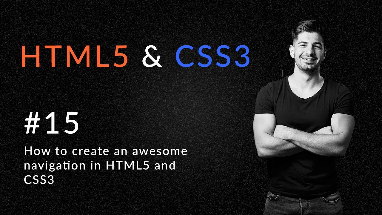 How to Create an Awesome Navigation in 2020 - Introduction and Learn HTML5 And CSS3