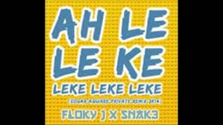 Ah Leki Leki - Floky J X Snak3 **Moombahton Remix**
