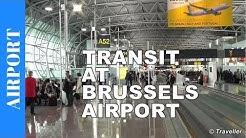 TRANSIT at Brussels Airport (BRU) - Brussel-Zaventem Airport (BRU) - Concourse A - Belgium