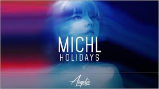 Michl - Holidays [Lyrics CC]