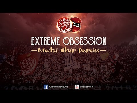 WINNERS 2005 - EXTREME OBSESSION 2017 - MACHI GHIR PAROLES