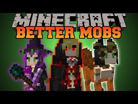Minecraft : BETTER MOBS! (TONS OF MOBS, MERCHANTS, UNIQUE IT
