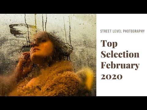 Street Photography: Top Selection - February 2020 -