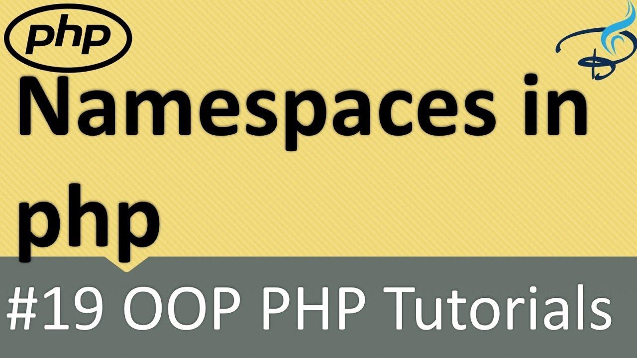 OOP PHP |  Namespaces in PHP #19